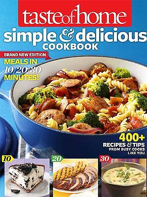 Taste of Home Simple and Delicious Cookbook All-New Edition!