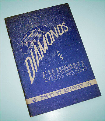 DIAMONDS IN CALIFORNIA 1959 soft cover illustrated booklet prospecting placer