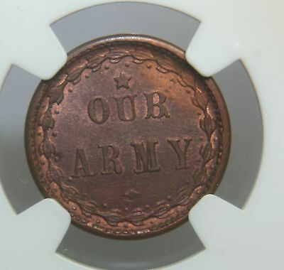 (1861-1865) Civil War Token F-51/334 a OUR ARMY NGC MS64 BN