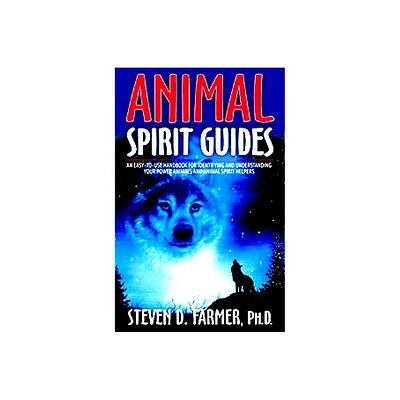 Hay House Animal Spirit Guides Book by Steven Farmer (Paperback)