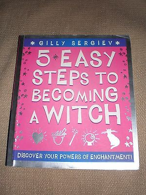 5 Easy Steps to Becoming a Witch paperback Gilly Sergiev in VGC empowerment book