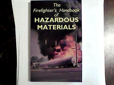 Firefighters Handbook of Hazardous Materials