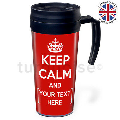 Keep Calm And Carry On Personalised Custom Travel Coffee Mug Tea Flask Cups