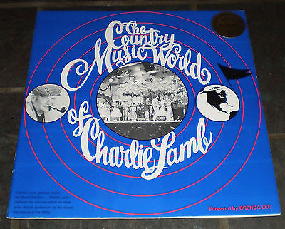Country Music World of Charlie Lamb (1st Print, Ltd., Signed by Lamb/Kitty Wells