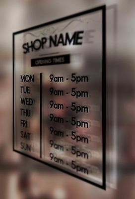 OPENING Hours Times + SHOP NAME  Window, Door, Wall Sign Vinyl Decal Sticker