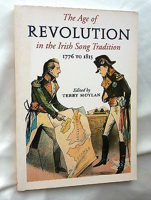 The Age of Revolution in the Irish Song Tradition 1776-1815 Terry Moylan book