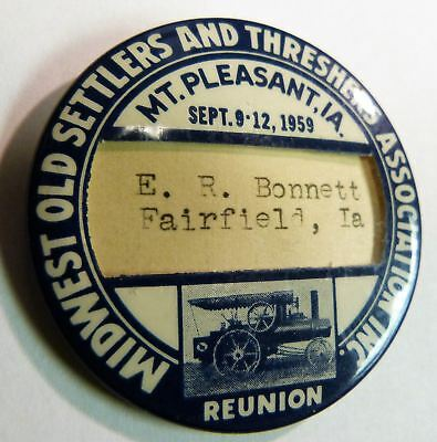 1959 MIDWEST OLD SETTLERS THRESHERS ASSOCIATION Mt Pleasant Iowa, Badge Button