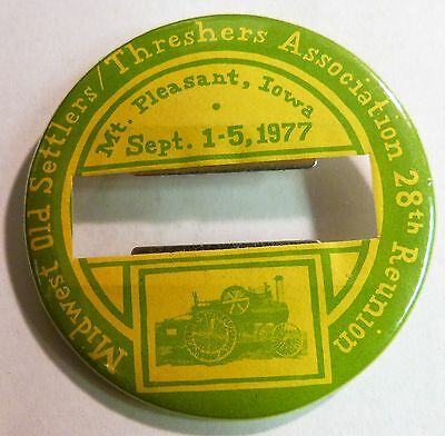 1977 MIDWEST OLD SETTLERS THRESHERS ASSOCIATION Mt Pleasant Iowa, Badge Button