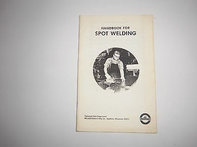 Miller Electric Mfg Co 10/10/1976 Handbook for Spot Welding