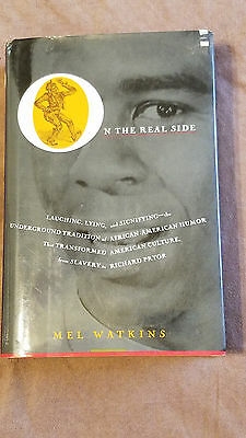 On the Real Side: Laughing, Lying & Signifying...  Watkins 1985 HCDJ 1st Ed.