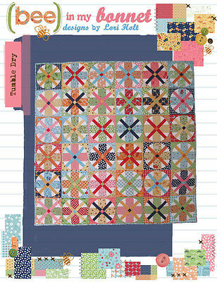 LORI HOLT Bee in my Bonnet Sewing/Quilting Pattern: TUMBLE DRY
