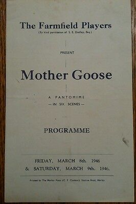 FARMFIELD PLAYERS, SURREY? HORLEY? Signed Mother Goose Theatre Programme 1946