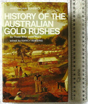 HISTORY OF THE AUSTRALIAN GOLD RUSHES 120 1st Hand Accounts 1851 - 1890's 1stEdn