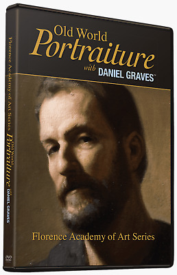 Old World Portraiture with Daniel Graves - Art Instruction DVD
