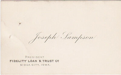 RARE 1800s BUSINESS CARD JOSEPH LAMPSON PRESIDENT FIDELITY LOANS SIOUX CITY IOWA