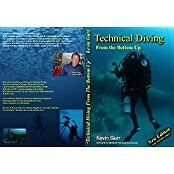 Technical Diving From The Bottom Up - Latest Edition