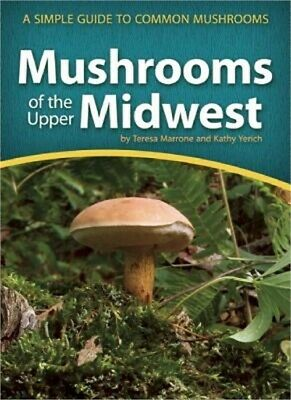 Mushrooms of the Upper Midwest: A Simple Guide to Common Mushrooms (Paperback or