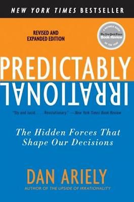 Predictably Irrational The Hidden Forces That Shape Our Decisions 1409