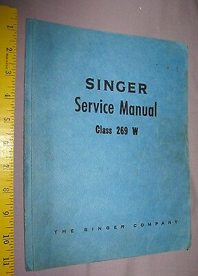 1966 Industrial Singer Sewing Machine Service Manual Class 269w