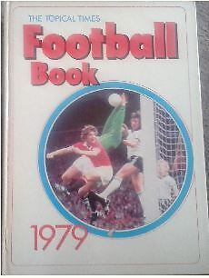 The Topical Times Football Book 1979