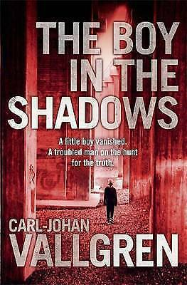 The Boy in the Shadows BRAND NEW BOOK by Carl-Johan Vallgren (Paperback, 2015)