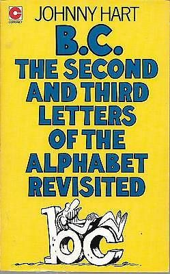 B.C.The Second And Third Letters Of The Alphabet Revisited.Mint-Unread PB.J.Hart