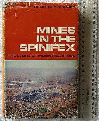 MINES IN THE SPINIFEX [Blainey] Prospecting NW Qld hist MOUNT ISA MINES 1st ed'n