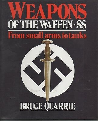 WW2 'Weapons of the Waffen SS' by B Quarrie 1988 HB/DJ VF/VF  Condition