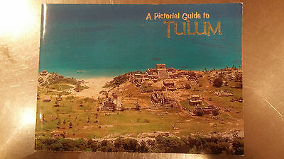 A Pictorial Guide to Tullum