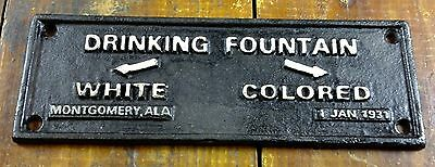 Black Americana Segregation Cast Iron Sign Drinking Fountain Montgomery Alabama