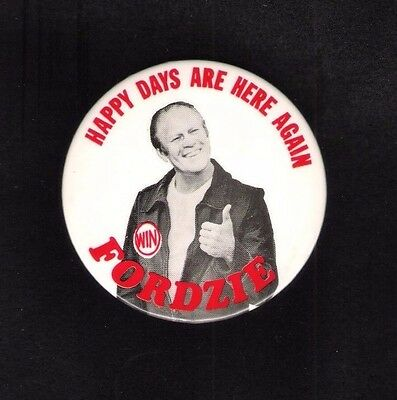 FORDZIE large 3 1/2 inch GERALD FORD Happy Days are Here Again photo button