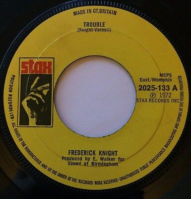 """Frederick Knight - Trouble / Friend 7"""" 2025-133 (G Disc)"""