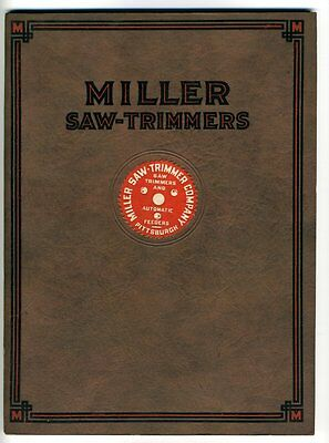 MILLER SAW-TRIMMERS AND SPECIAL ATTACHMENTS Catalogue 1924 Pittsburgh Company