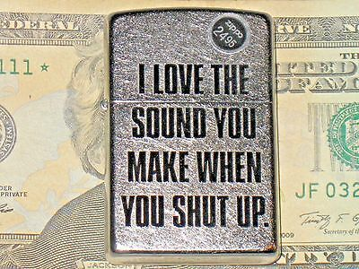 New Special Edition Zippo USA Lighter I Love the Sound You Make when You Shut Up