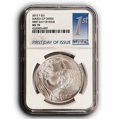 2015 P NGC MS70 First Day of Issue March of Dimes Silver Dollar $1 Coin