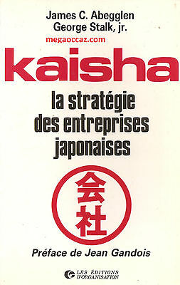 Kaisha - James C Abeggien - George Stalk Jr - Economie - Entreprise - Japon