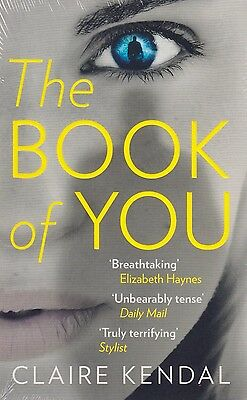 The Book of You BRAND NEW BOOK by Claire Kendal (Paperback 2015)
