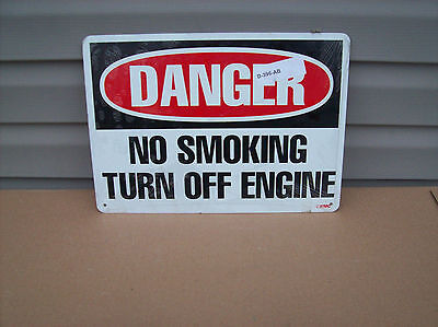 Authentic Aluminum  Danger No Smoking Turn Off Engine Sign  New