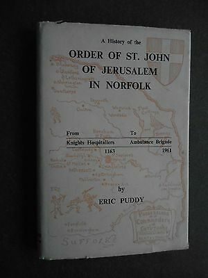 BOOK Order of St John of Jerusalem in Norfolk - A history by Eric Puddy 1st 1961