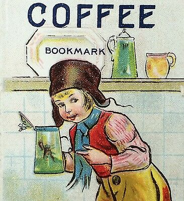 1909 OLD RELIABLE Dutch Java COFFEE Victorian Advertising TRADE CARD Bookmark
