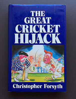 THE GREAT CRICKET HIJACK BOOK - By Cristopher Forsyth - Hardcover 1978 Release