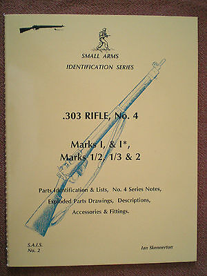 Small Arms Identification .303 Rifle No.4 Marks I & 2, Book by SKENNERTON