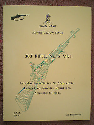 Small Arms Identification .303 Rifle No.5 Mark, Book by SKENNERTON