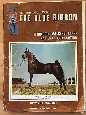 The Blue Ribbon Tennessee Walker / Walking Horse Yearbook 31st Edition (1969)