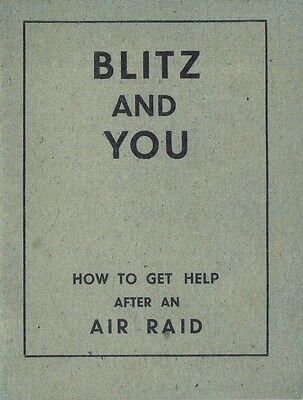 Blitz and You Booklet The Blitz World War II 1939-1945 Home Front