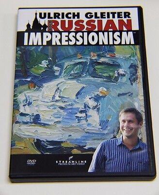 Bold Russian Impressionism with Ulrich Gleiter - Art Instruction DVD