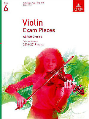 ABRSM Violin Exam pieces Grade 6, 2016-2019 syllabus. Score and Part. BRAND NEW!
