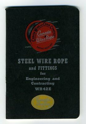 STEEL WIRE ROPE AND FITTINGS FOR ENGINEERING CONTRACTING Canada Wire Co. 1950s