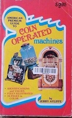 Coin Operated Machines Value Guide Collector's Book Jukebox Vending ++