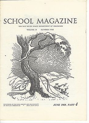Primary 'School Magazine' NSW Dept of Education 3 issues May, June, July 1969